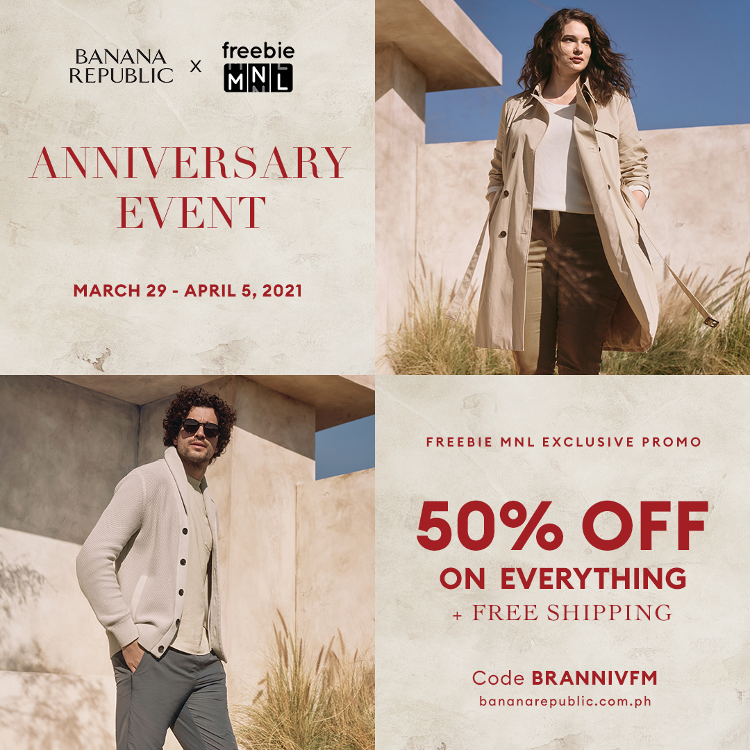 FreebieMNL members EXCLUSIVE: 50% on ALL Banana Republic items
