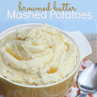 Browned Butter Mashed Potatoes.