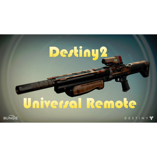 Destiny2 Universal Remote