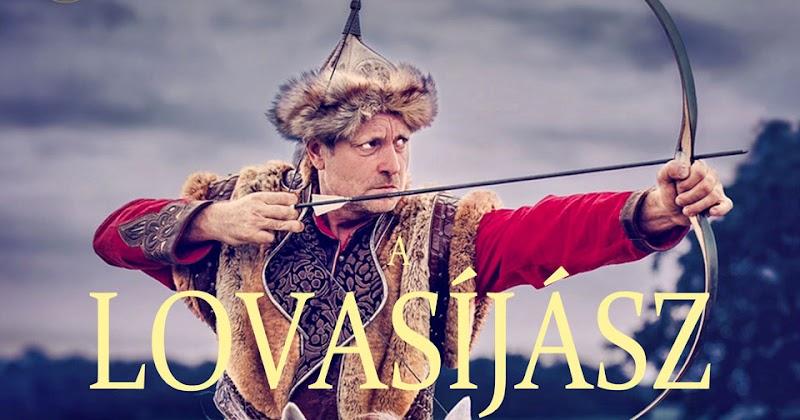 Kassai Lajos - A Lovasíjász - 2017.03.03