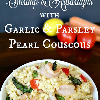Shrimp & Asparagus with Garlic & Parsley Pearl Couscous Recipe