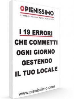 Report-19-errori-che-commetti-gestendo-il-tuo-locale-Pienissimo-Giuliano-Lanzetti