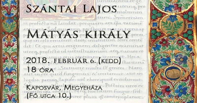 Szántai Lajos - Mátyás király - előadás 2018.02.06