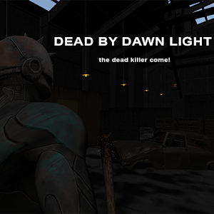 Dead By Dawn Light Multiplayer for PC and MAC