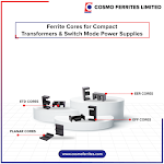 Ferrite cores for compact transformers & Switch  mode power supplies