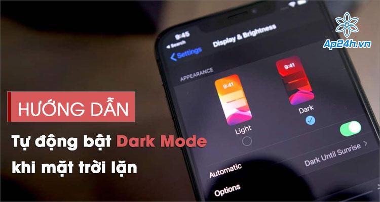 Tự động bật chế độ Dark Mode trên iPhone