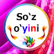Суз уйини / So'z o'yini