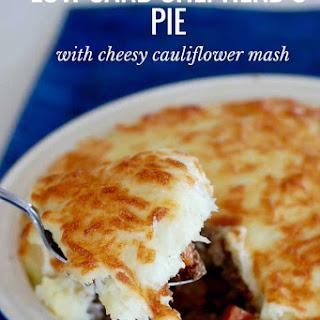 Low Carb Shepherd's Pie - with Cauliflower Mash.
