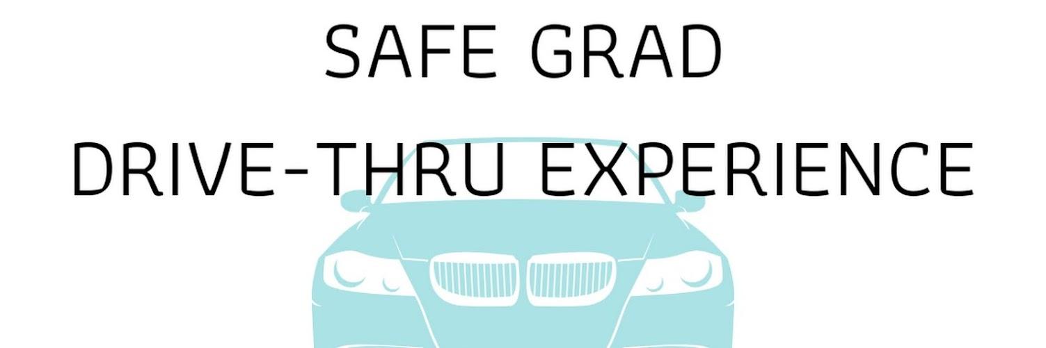 Safe Grad Drive-Thru Experience