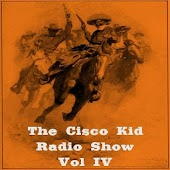 The Cisco Kid Radio Show V.004