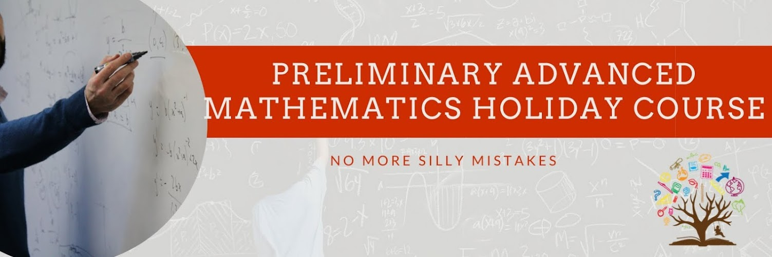 Preliminary Advanced Mathematics Holiday Course