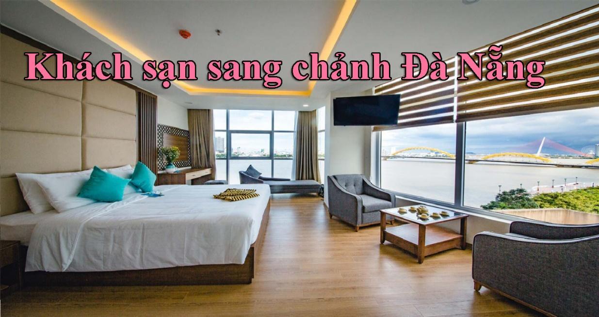Khách sạn sang chảnh Đà Nẵng