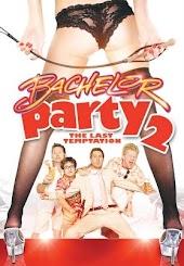 Bachelor Party 2: The Last Temptation