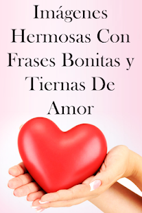 Imágenes Con Frases Bonitas Y Tiernas De Amor Hileli Apk