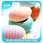 Unique Styrofoam Easter Eggs APK icon