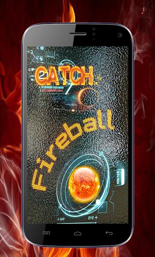 Catch The Fireball