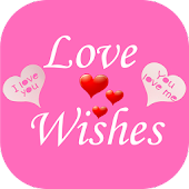 Love Wishes Whats app sharing