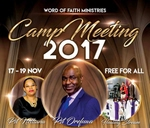 Camp Meeting 2017 : Word of Faith Ministries