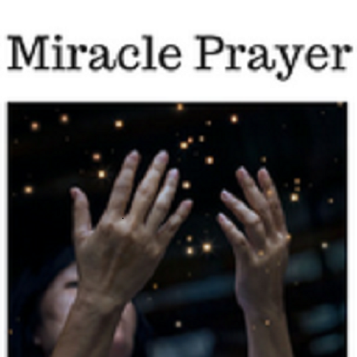Miracle Prayer - Apps on Google Play