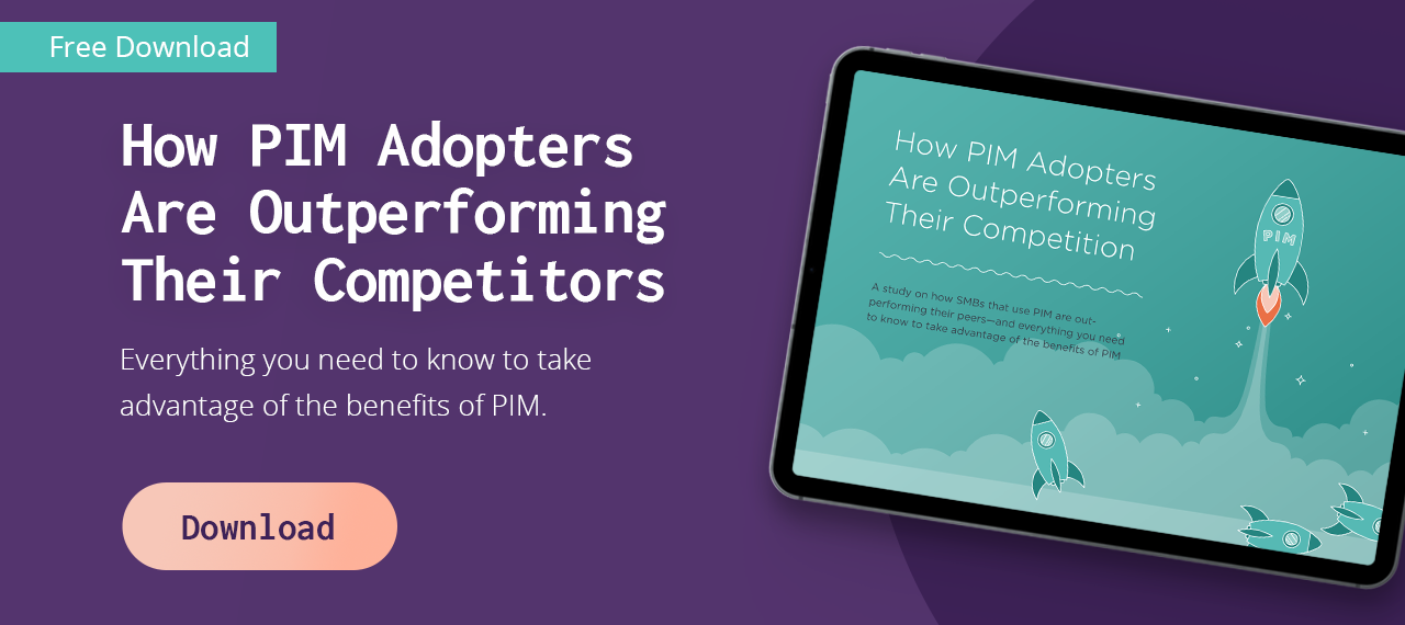 Download our FREE ebook to see how PIM adopters are outperforming their competitors