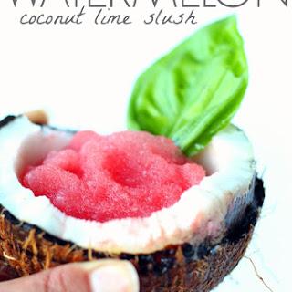 Watermelon Coconut Lime Slush.