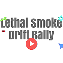 Lethal Smoke Drift Rally APK