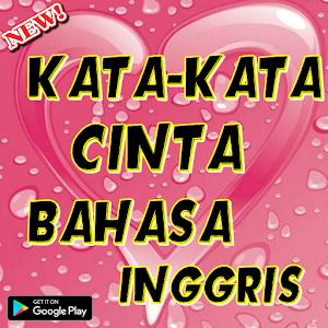 تحميل Kata Cinta Bahasa Inggris Apk أحدث إصدار 24 لأجهزة