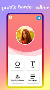 profile border editor -highlight cover for insta