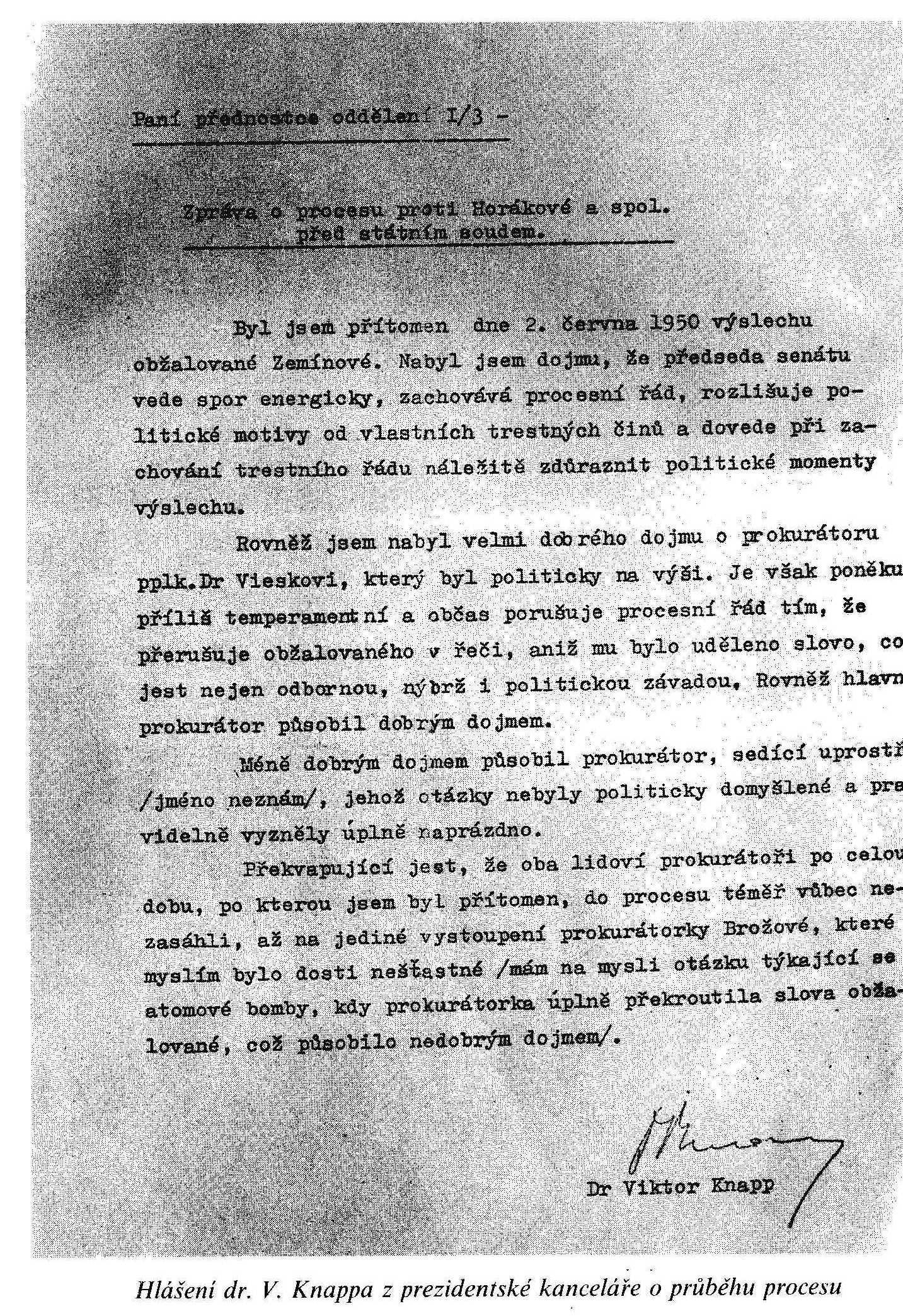 Photo: Uveřejněné v IVANOV, Miroslav. Justiční vražda aneb Smrt Milady Horákové, Praha, 1991