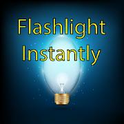 Flashlight on Instantly - Fast LED Flashlight