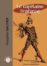 Photo: Le capitaine Fracasse : une véritable pièce radiophonique