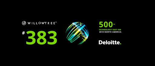 WillowTree Ranked on Deloitte's Technology Fast 500