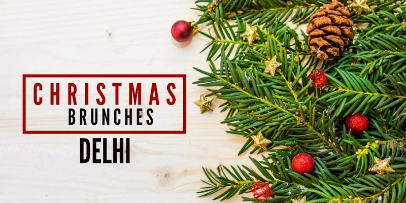Christmas Day Brunch 2021 Near Me 7 Delicious Christmas Brunches In Delhi Magicpin Blog