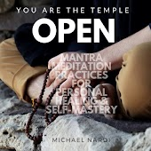 You Are the Temple Open: Mantra Meditation Practices for Personal Healing & Self-Mastery