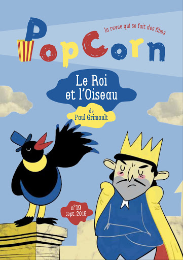 PopCorn revue cinéma éditions du maïs soufflé enfants n°19 Le Roi et l'Oiseau