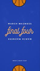 March Madness Final Four - Instagram Story item