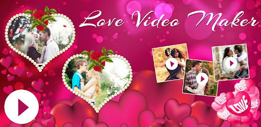Love Photo To Video Maker - Apps on Google Play
