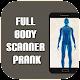 Full Body Scanner Fun