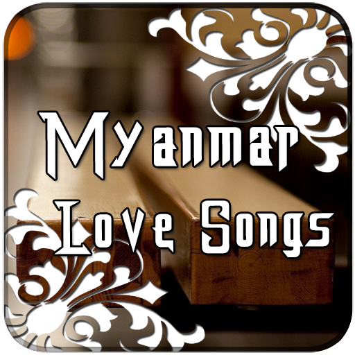 Myanmar Love Song