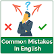 Common mistakes in English : Grammar Mistakes for PC Windows 10/8/7