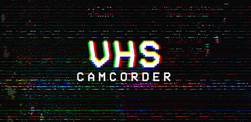 VHS Camcorder Camera - Glitch Effects - Apps on Google Play