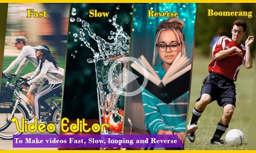 Video Editor – Fast, slow, reverse, boomerang 2