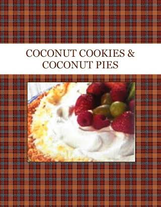 COCONUT COOKIES & COCONUT PIES