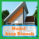 Model Atap Rumah Minimalis Terbaru for PC-Windows 7,8,10 and Mac