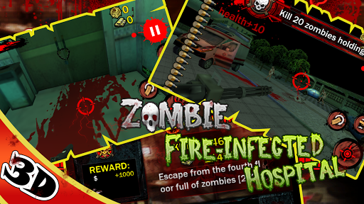 Zombie Fire- Infected Hospital