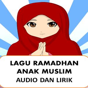 Lagu Ramadhan Anak Islam Puasa for PC and MAC