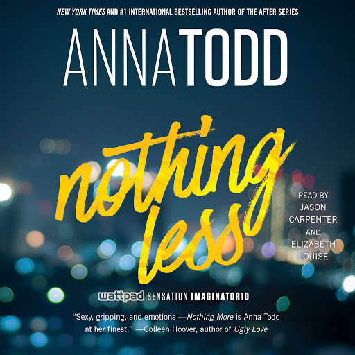 Nothing Less by Anna Todd - Audiobooks on Google Play