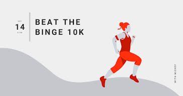 Beat the Binge 10K - Facebook Ad template