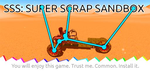 SSS: Super Scrap Sandbox - Become a Mechanic for PC