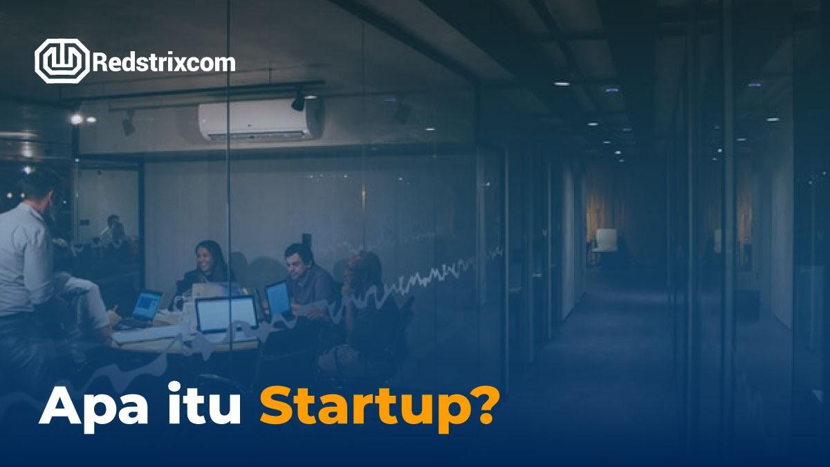 apa-itu-startup